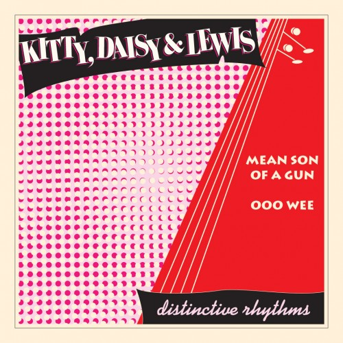 036 - SBESTS36 - KITTY DAISY LEWIS - SON OF A GUN [7 INCH]
