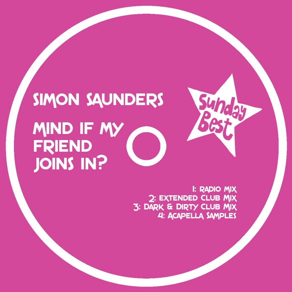 045 - SBEST45D - SIMON SAUNDERS - MIND IF MY FRIEND JOINS IN