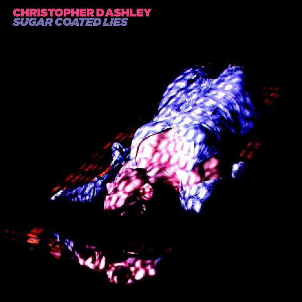 060 - SBEST60 - CHRISTOPHER D ASHLEY - SUGAR COATED LIES