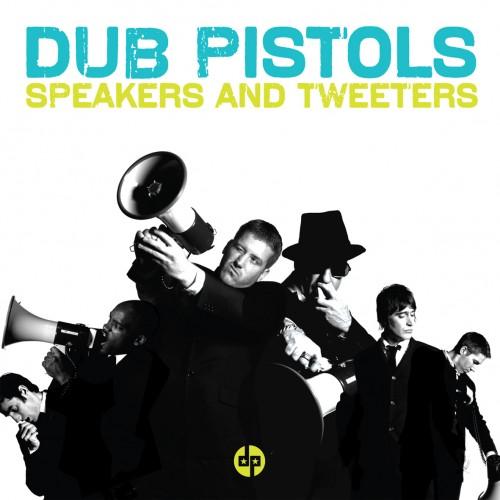 SBESTCD16 - DUB PISTOLS - SPEAKERS & TWEETERS