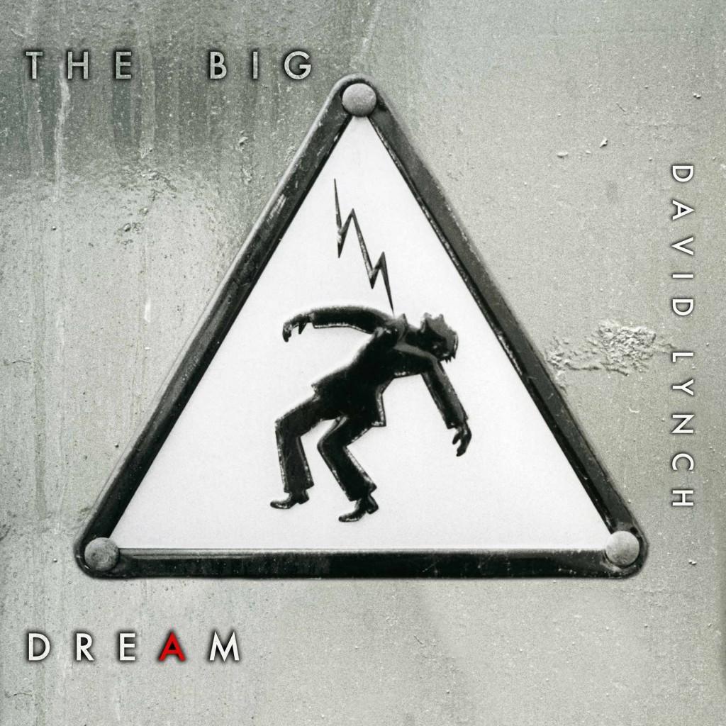 david_lynch-the_big_dream-cover1
