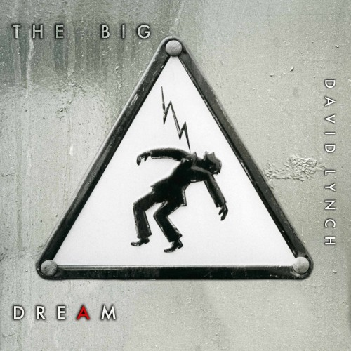 david_lynch-the_big_dream-cover1