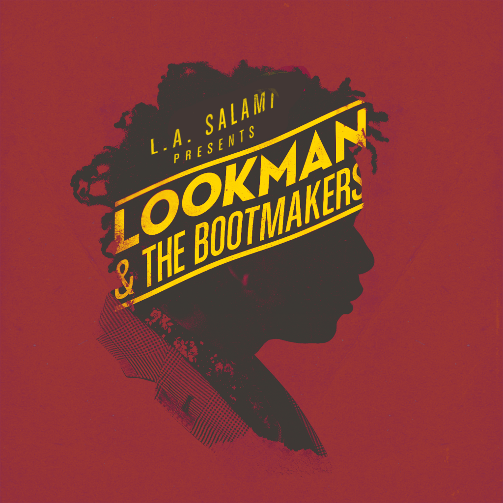 L.A. Salami presents Lookman & The Bootmakers