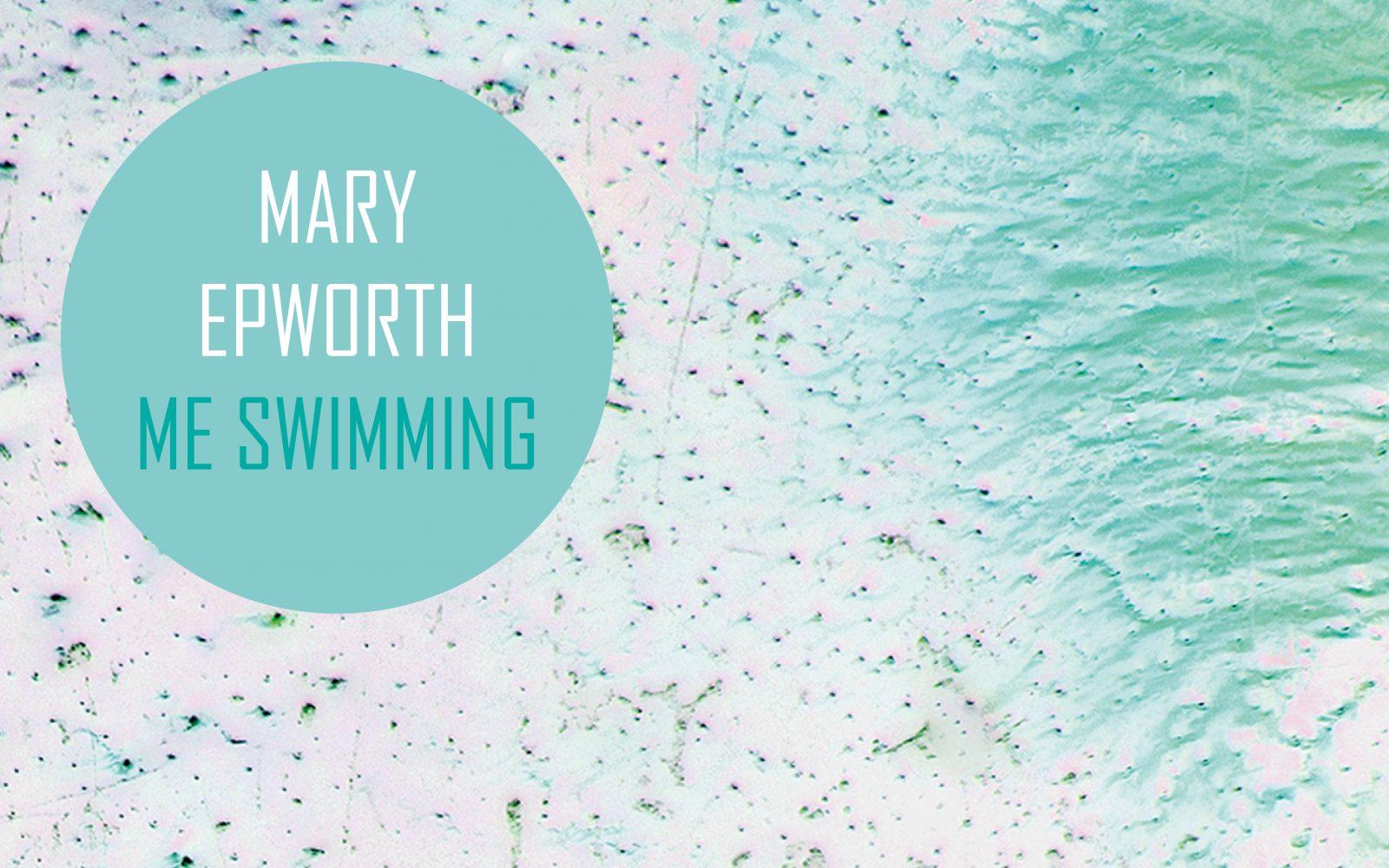 Mary-Epworth-Me-Swimming-packshot-final