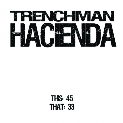 Trenchman